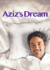 Search netflix Aziz's Dream